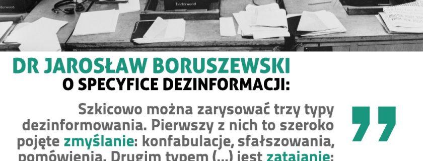 Dr Jarosław Boruszewski o specyfice dezinformacji